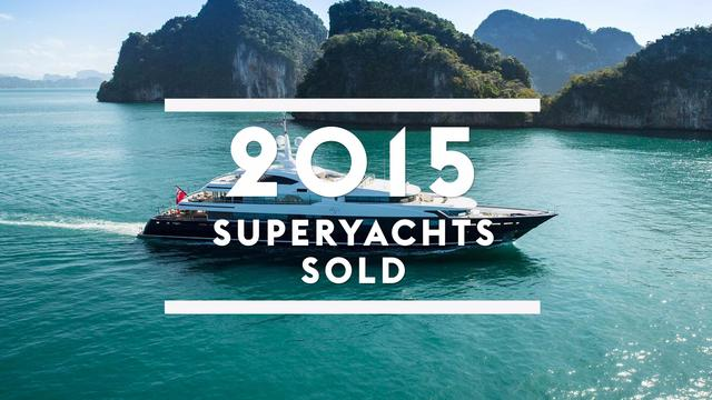 Superyachts sold in 2015