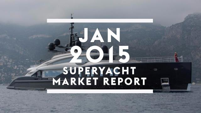 January 2015 superyacht market report