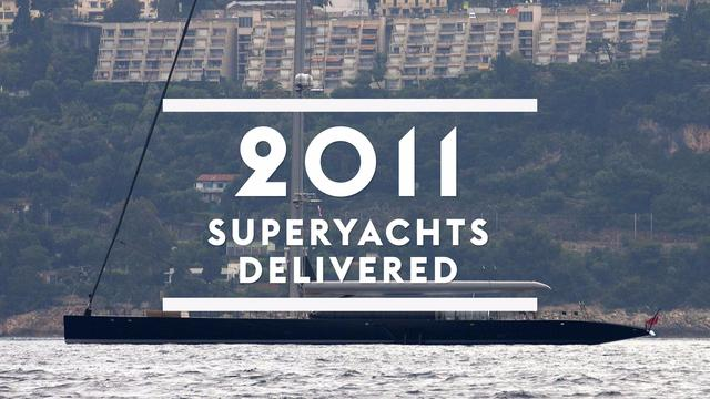 Superyachts delivered in 2011