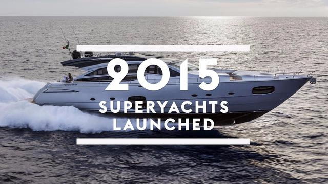 Superyachts launched in 2015