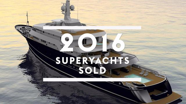 Superyachts sold in 2016