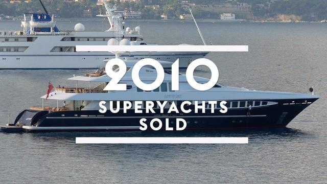 Superyachts sold in 2010