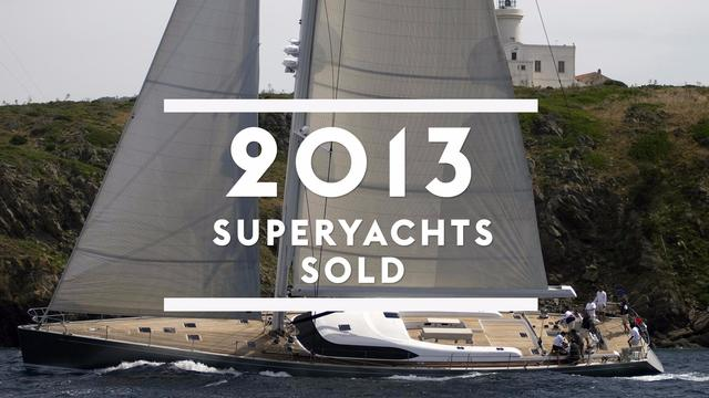 Superyachts sold in 2013