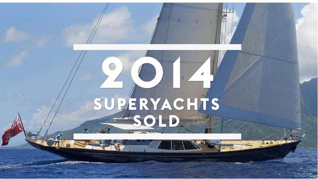 Superyachts sold in 2014