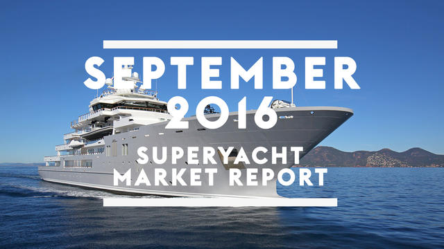 5  things you need to know about the superyacht market in September