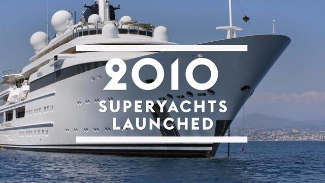 Superyachts launched in 2010